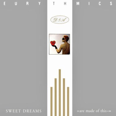 EURYTHMICS // SWEET DREAMS [ARE MADE OF THIS]