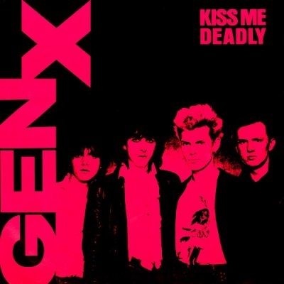 GENERATION X // KISS ME DEADLY