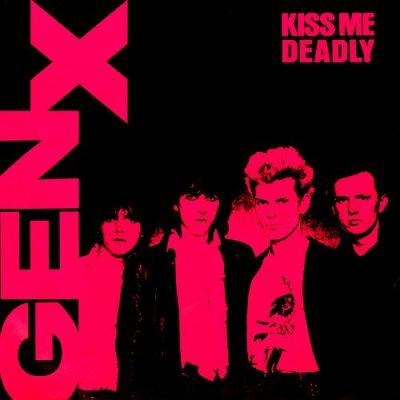 GENERATION X // KISS ME DEADLY