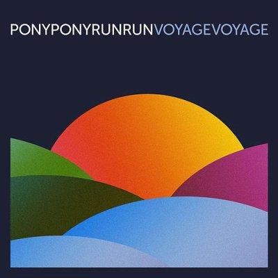 PONY PONY RUN RUN // VOYAGE VOYAGE