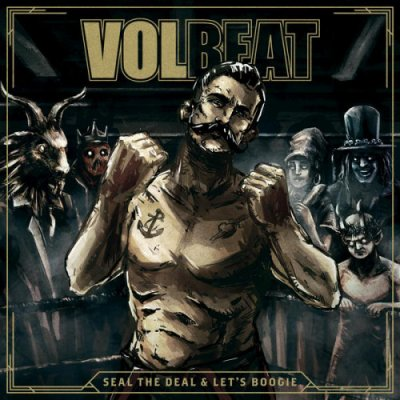 VOLBEAT // SEAL THE DEAL & LET'S BOOGIE (collector)