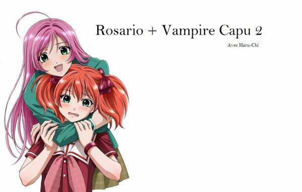 Rosario + Vampire & Rosario + Vampire Capu 2