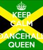 Dancehall Queen <3