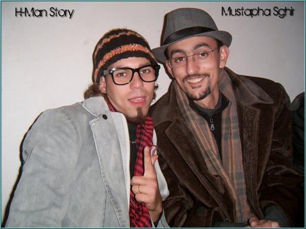 H-Man Story & Mustapha Sghir ... ♥