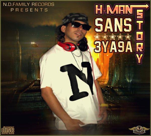 Sans 3Ya9a / H-Man Story _ Sans 3Ya9a (2012)