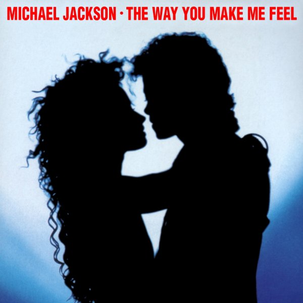 Michael Jackson (the way you make me feel) album Bad