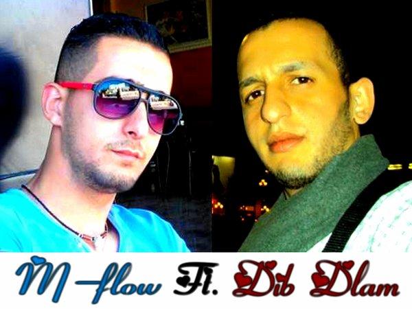 M-Flow Ft Dib Dlam - Le Fra9ek