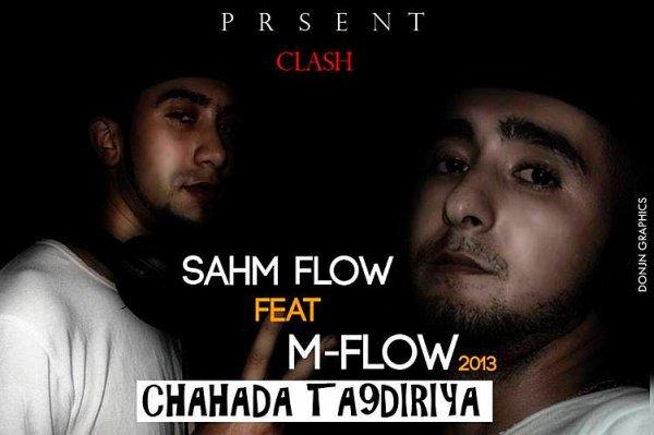 Sahm Flow Feat M-Flow - Chahada Ta9diriya