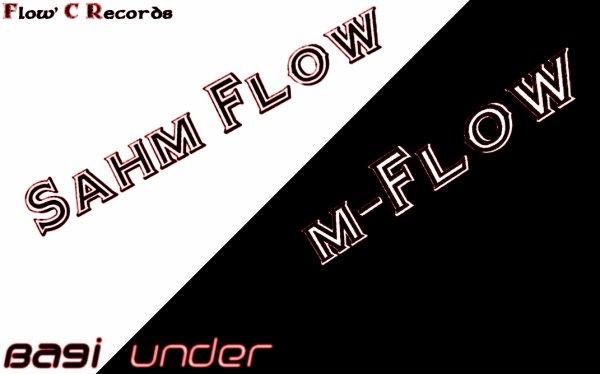 M-Flow Ft Sahm Flow - Ba9i Under