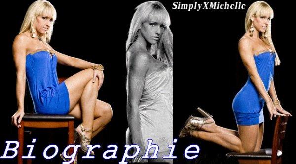 Biographie Sur  Michelle Mccool  ♥