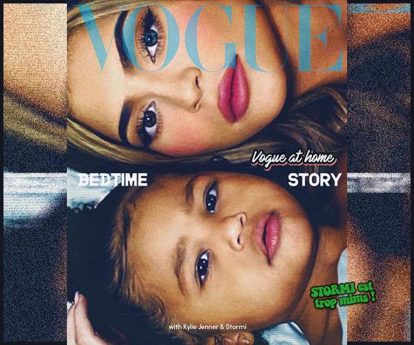 -  VOGUE ●- Découvrez la couverture et des clichés de  Kylie Jenner & Stormi  pour l'édition de Juillet 2020. -