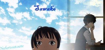 Sawako (manga) ou Kimi ni todoke (anime)