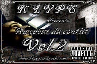 VOICI LE VOL.2 DE LA MIXTAPE AU COEUR DU CONFLIT K LYPS 2011 MERCI A TOUT CEUX QUI SOUTIENNENT