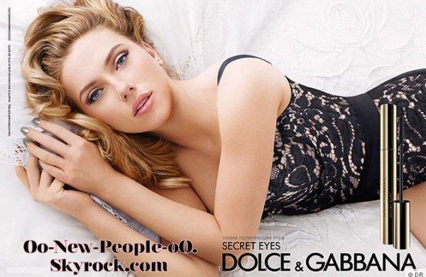 23.08.2011 - Beauté : Scarlett Johansson, glamour toujours pour Dolce & Gabbana !