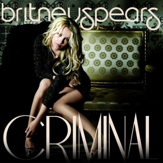 "31.08.2011 - Nouveau Single : Britney Spears : son prochain single sera ""Criminal"""