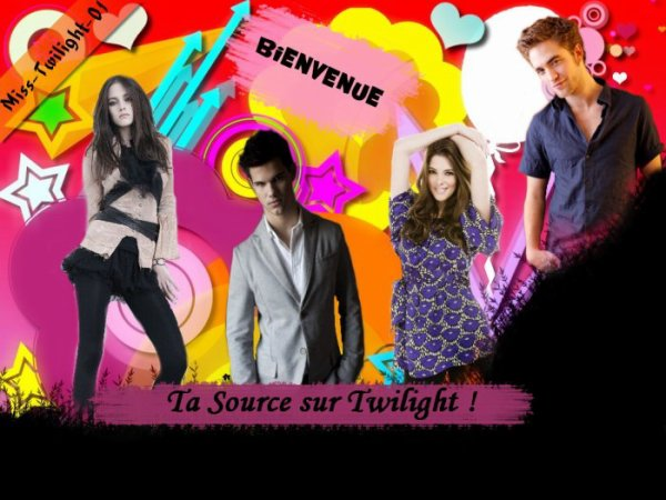 Bienvenu(e)s Sur Miss-Twilight-01, Ta Source Twilight !