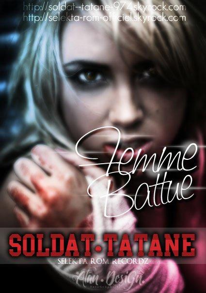 "N E W-- sOldat tatane-- ""Femme Battue""__(selekta ROM recordZ)__(Rio Riddim)__ 2012 (2012)"