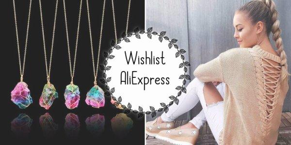 Ma wishlist AliExpress de moment en ligne sur mon blog