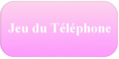 Jeu du téléphone