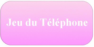 Jeu du téléphone 4