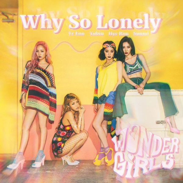 [K-POP] Why So Lonely des Wonder Girls