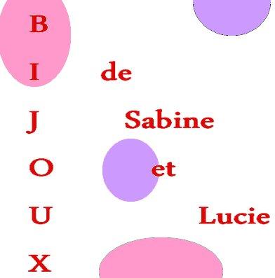 Les bijoux de Sabine et Lucie