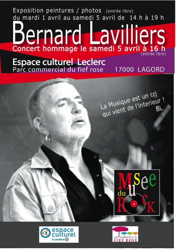 hommage  à Bernard Lavilliers – 1 au 5 avril 2014 Espace Culturel E. Leclerc –lagord-