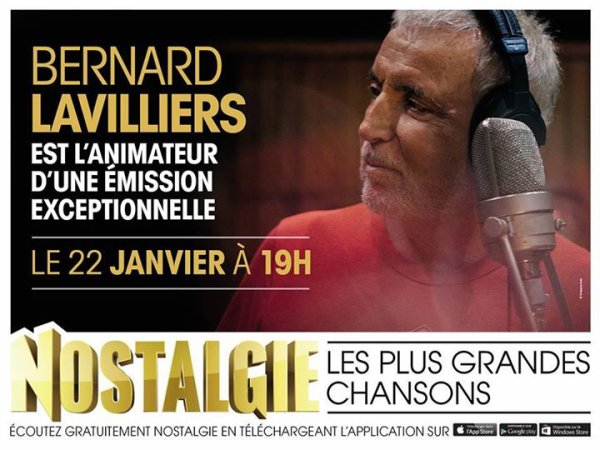 LE 22 JANVIER, ENCORE UN EVENEMENT NOSTALGIE !!!  bernard lavilliers prend le casque et le micro, le 22 Janvier à 19h Bernard devient animateur sur NOSTALGIE.