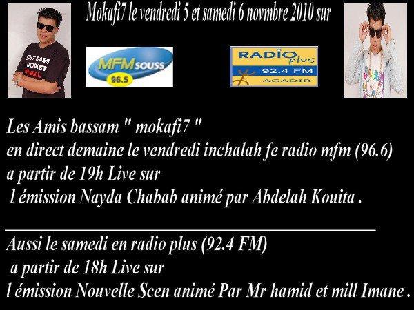 Mokafi7 ... 2 interview avec radio plus et radio Mfm