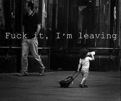 ~ J't'emmerde , je pars.