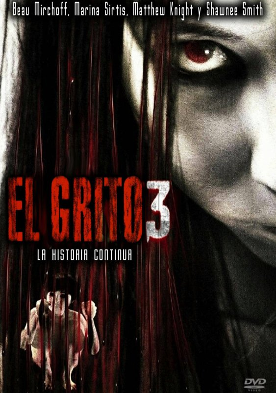 . The Grudge 3 .