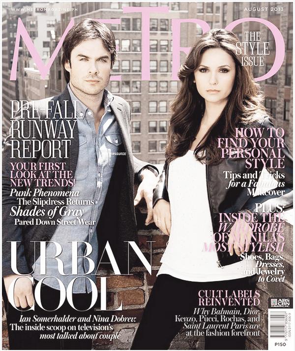 . Découvrez ou redécouvrez un shoot de Nina et Ian pour Metro Magazine du mois d'août 2013. .