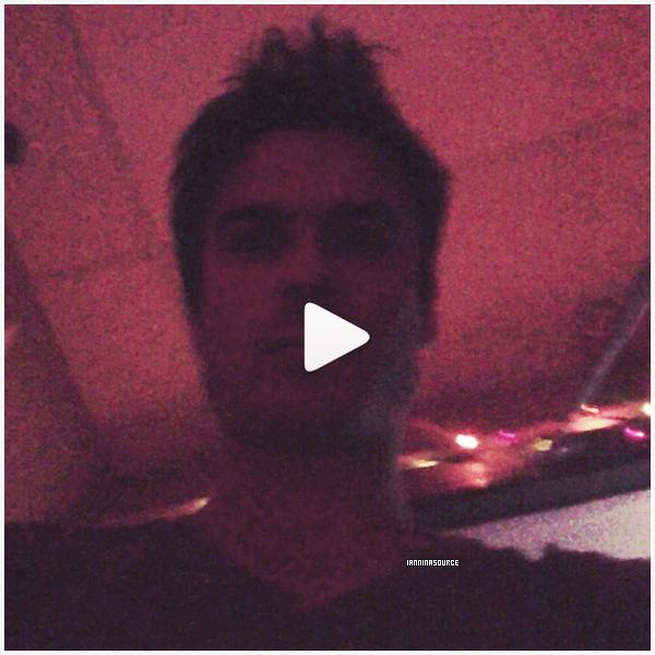 . Nouvelle vidéo de Ian postée sur Instagram. .