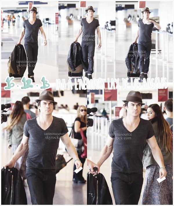 . Le 16 décembre 2013, Ian a été vu à l'aéroport LAX de Los Angeles. .