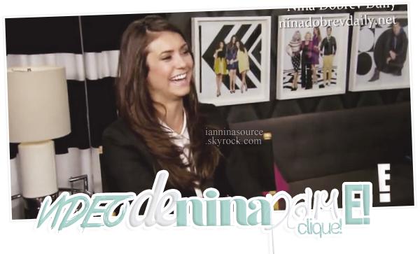 . Voici une vidéo de Nina pour E!. .