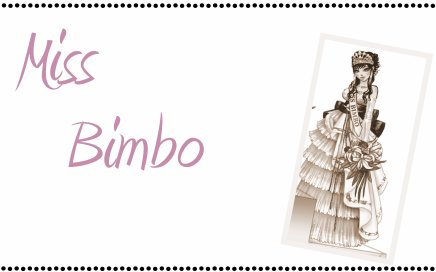 Miss Bimbo !!!