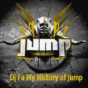 Dj Fa My History of Jump !!!!