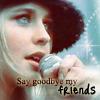 Say Goodbye My Friends (Aby Tucker)