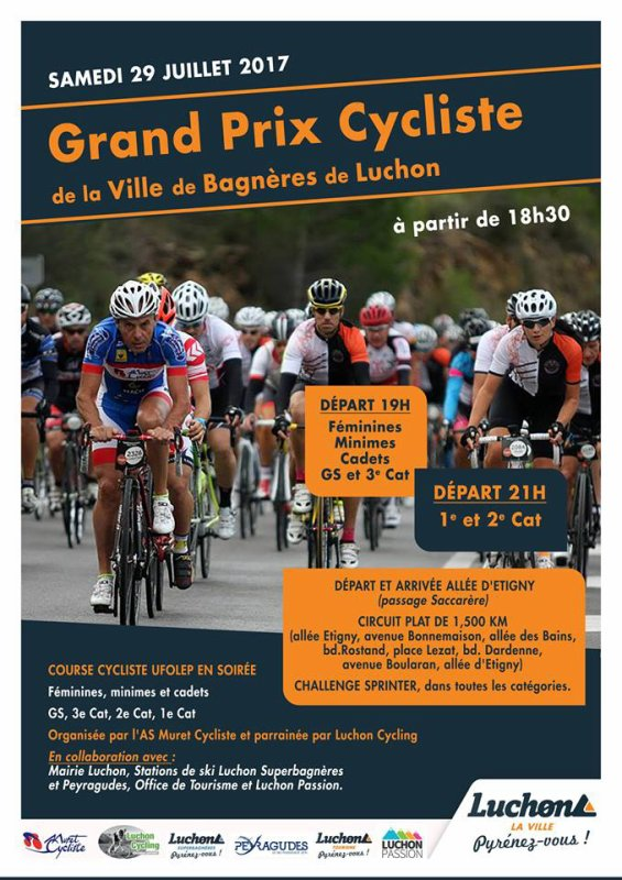 Bagnères de Luchon nous accueille pour son grand prix cycliste. En collaboration avec Luchon Cycling et la ville de bagnère, nous vous attendons nombreux. Premier départ à 19h depuis les allées d'Etigny.