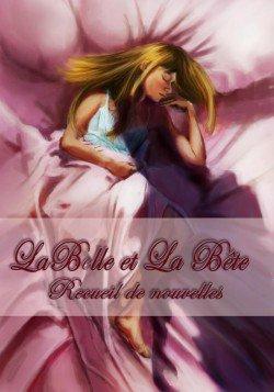 """Recueil de nouvelles """"La Belle et la Bête"""""""