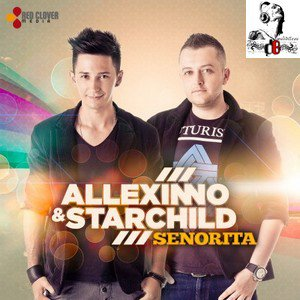 Allexinno & Starchild  /  Senorita (Radio Edit) (2012)