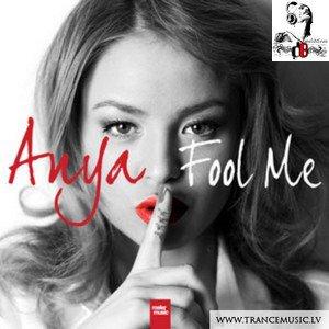 Anya /  Fool Me (Radio Edit) (2012)