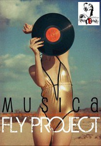 Fly Project  / Musica  (2012)