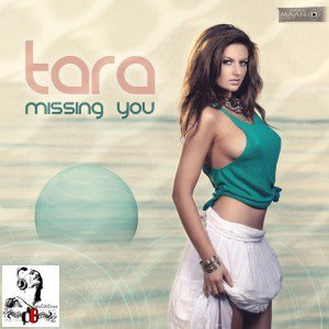 Tara  / Missing You (Original Radio Edit) (2012)