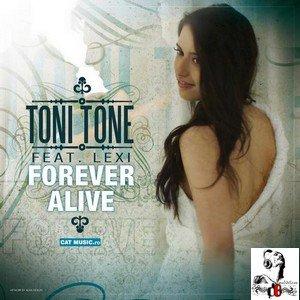 Toni Tone feat Lexi  / Forever Alive (2012)