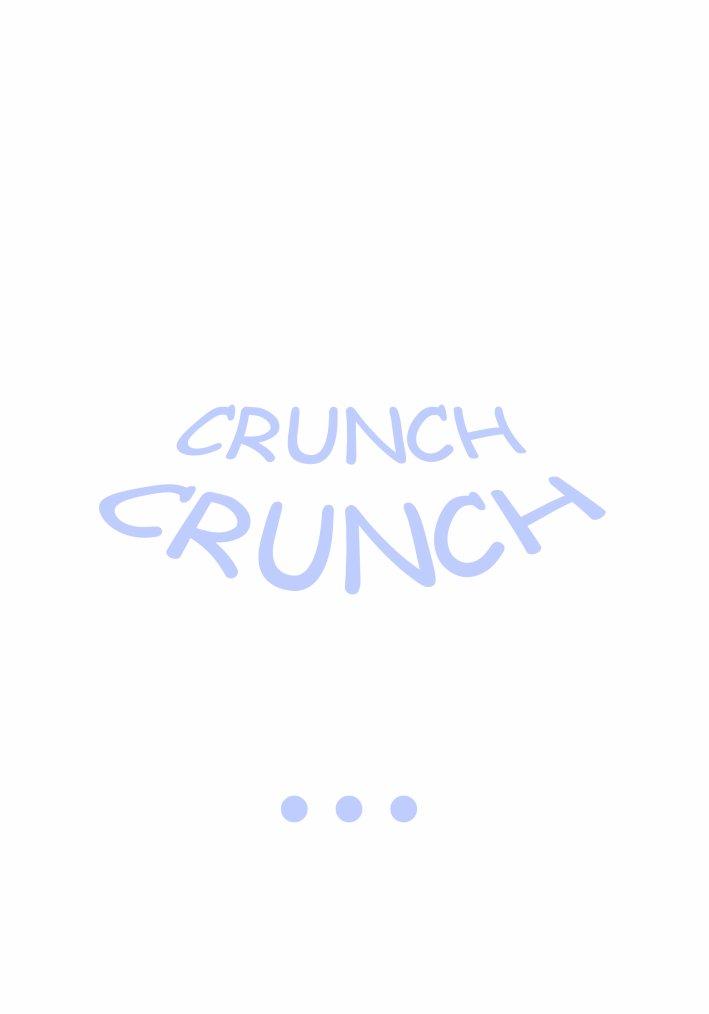 CRUNCH CRUNCH