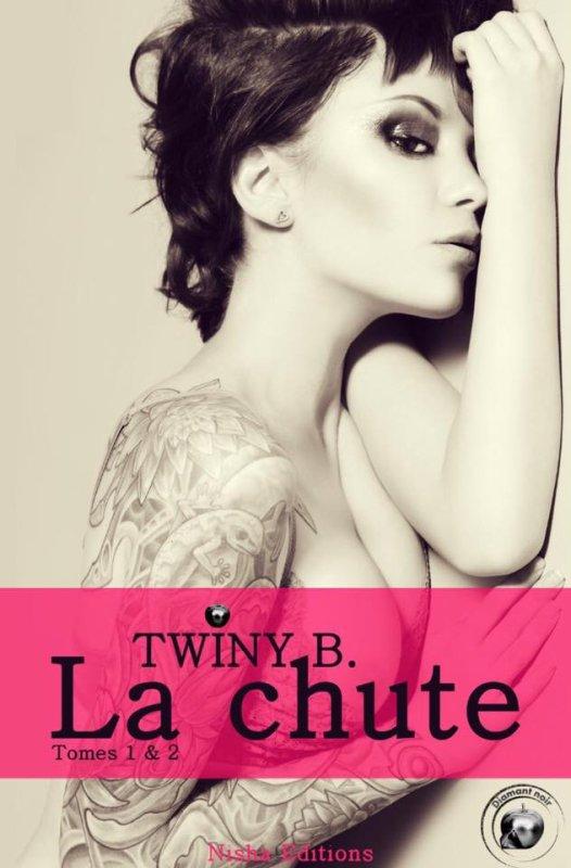 La Chute: Tomes 1&2: Twiny. B