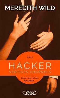 Hacker acte 3 De Meredith Wild