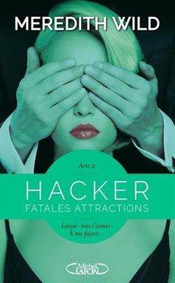 Hacker acte 2 De Meredith Wild