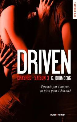 Driven tome 3 de K. Bromberg